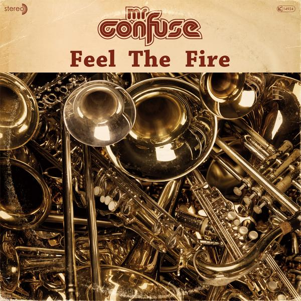 mr-confuse_feel-the-fire