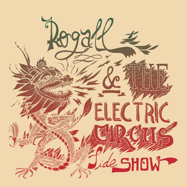rogall-the-electric-circus-sideshow