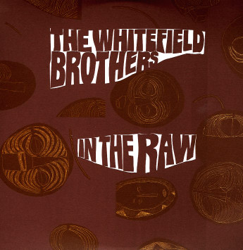 whitefield-brothers_in-the-raw