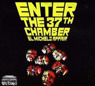 El-Michels-Affair_Enter-The-37th-Chamber
