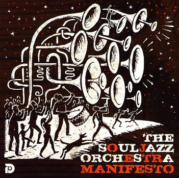 Soul-Jazz-Orchestra_Manifesto