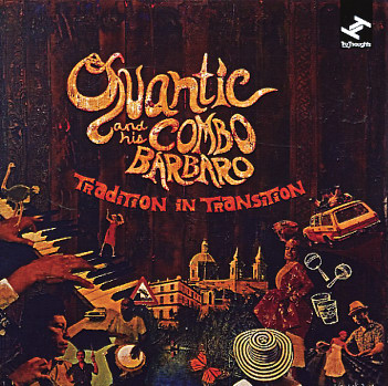 Quantic-And-His-Combo-Barbaro_Tradition-In-Transition