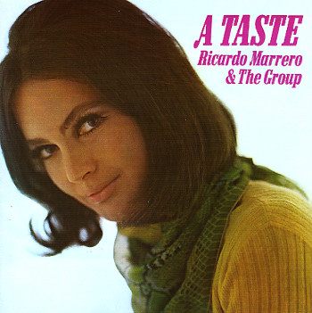 Ricardo-Marrero-And-The-Group_A-Taste