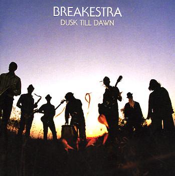 Breakestra_Dusk-Till-Dawn
