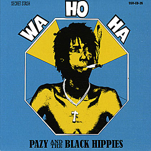 Pazy And The Black Hippies - Wa Ho Ha