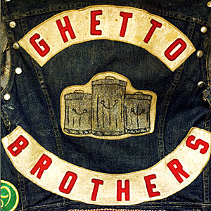 Ghetto Brothers - Power Fuerza
