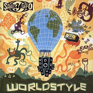 Savages Y Suefo - Worldstyle
