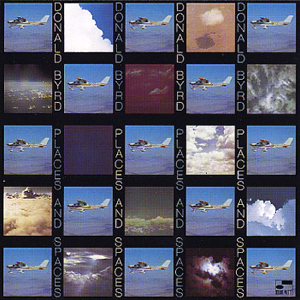 Donald Byrd - Spaces And Places