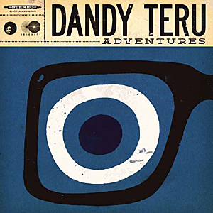 Dandy Teru - Adventures