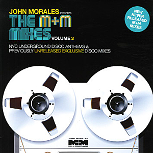 John Morales - The M+M Mixes Vol-3