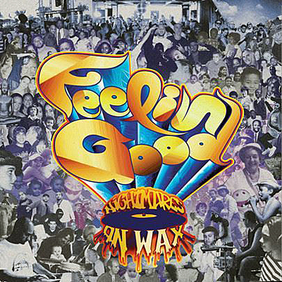 Nightmares On Wax - Feelin Good