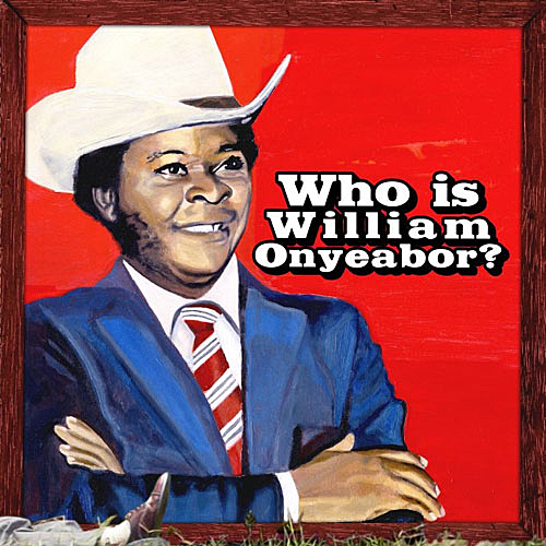 William Onyeabor - Who Is William Onyeabor