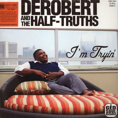 Derobert-And-The-Half-Truths_I'm-Trying-LP