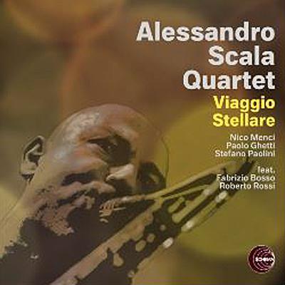 Alessandro Scala Quartet - Viaggio Stellare