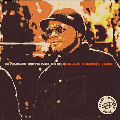 Magnum Coltrane Price - Brass Knuckle Funk