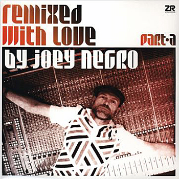 Joey Negro - Remixed With Love
