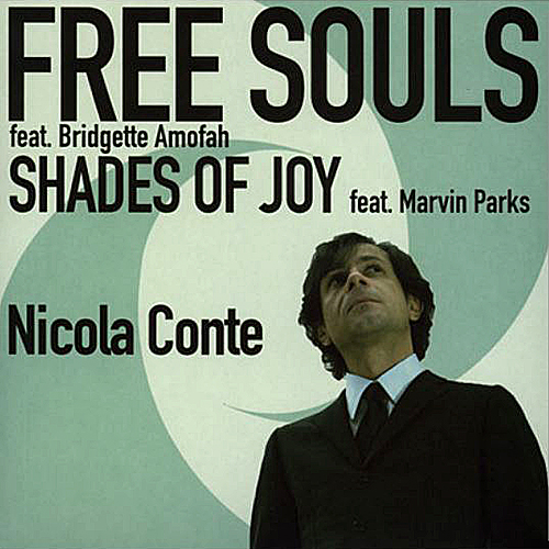 Nicola Conte - Free Souls & Shades Of Joy