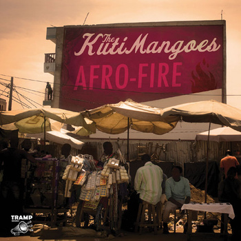 The KutiMangoes - Afro-Fire