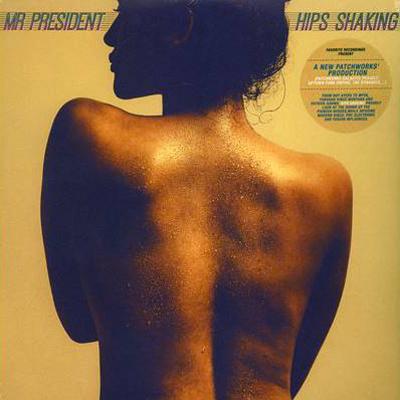 Mr. President - Hips Shaking