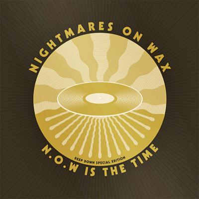 Nightmares On Wax - NOW Is The Time