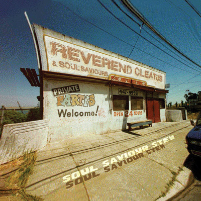 Reverend Cleatus And The Soul Saviours - Soul Saviour Stew