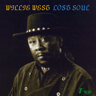 Willie West and The High Society Bros -Lost Soul