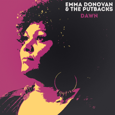 Emma Donnovan and the Putbacks - Dawn