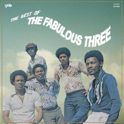 Fabulous Three - The Best Of The Fabulous Three