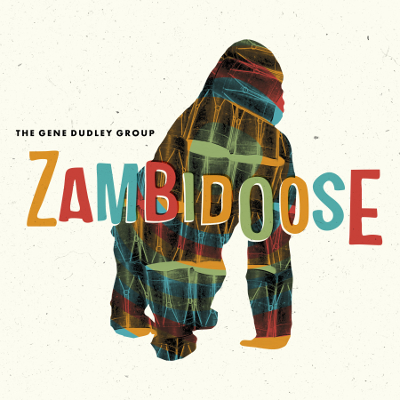 Gene Dudley Group - Zambidoose