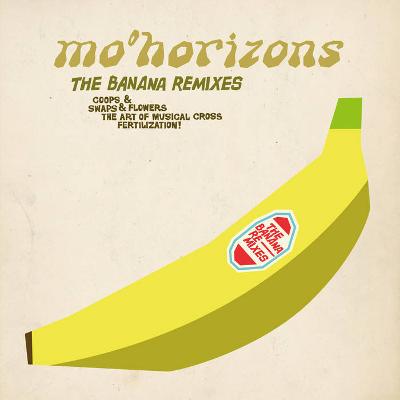 Mo Horizons - The Banana Remixes