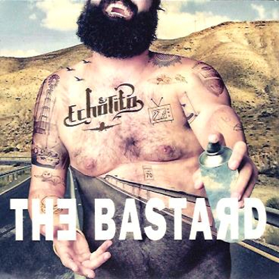 Echo & Tito - The Bastard