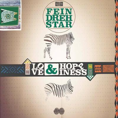 Feindrehstar - Love + Hoppiness