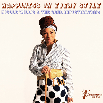 Happiness in Every Style - Nicole Willis  The Soul Investigators