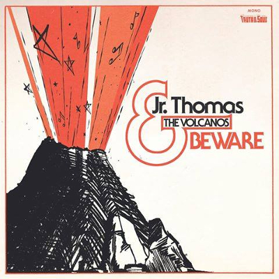 Jr Thomas & The Vulcanos - Beware