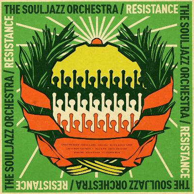 Soul Jazz Orchestra - Resistance