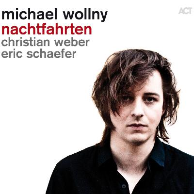 Michael Wollny Trio - Nachtfahrten