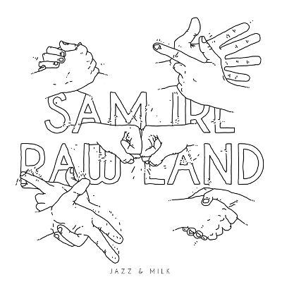 Sam Irl - Raw Land
