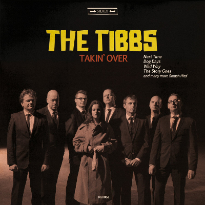 The Tibbs - Takin Over