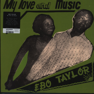 Ebo Taylor - My Love And Music