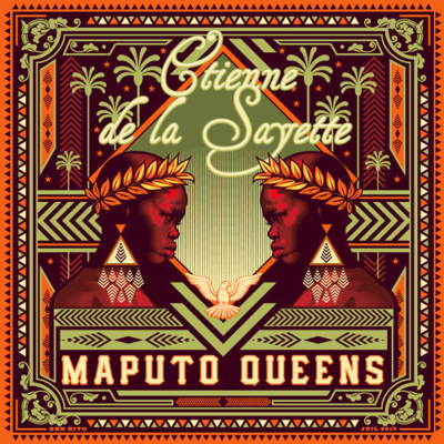 Etienne De La Sayette - Maputo Queens