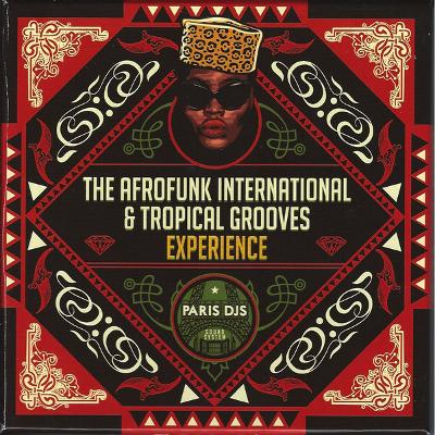 Paris DJs Soundsystem – The Afrofunk International & Tropical Grooves Experience