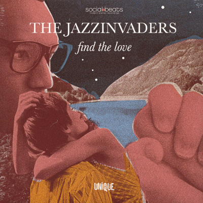 The Jazzinvaders - Find The Love
