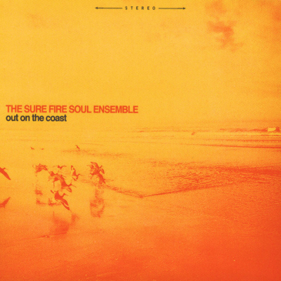 sure-fire-soul-ensemble-out-on-the-coast